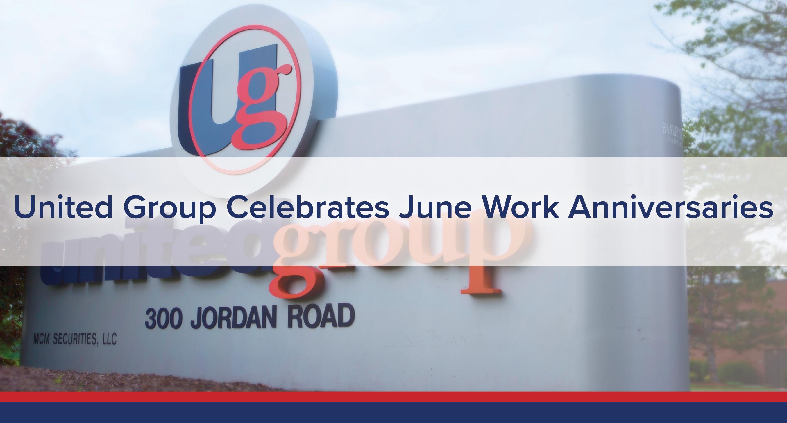 UGOC SPotlight: United Group Celebrates June Work ANniversaries